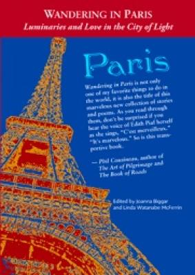 Wandering in Paris: Luminaries and Love in the City of Light Cover Image