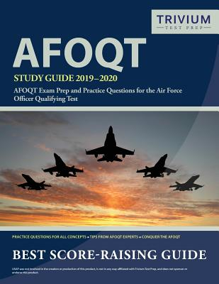 AFOQT Study Guide 2019-2020: AFOQT Exam Prep and Practice Questions for the Air Force Officer Qualifying Test Cover Image