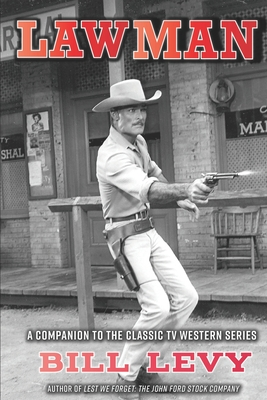Lawman: A Companion to the Classic TV Western Series Cover Image