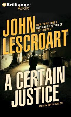 a certain justice lescroart john