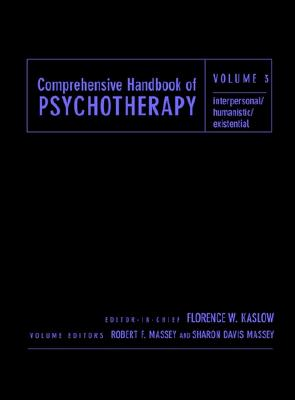 Comprehensive Handbook of Psychotherapy, Interpersonal/Humanistic/Existential Cover Image