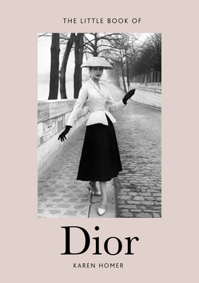 Little Book of Dior: Welbeck Publishing Group Limited Cover Image