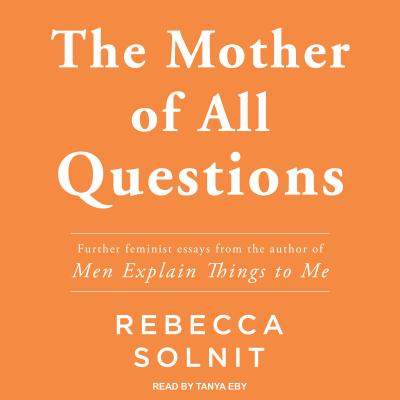 The Mother of All Questions Cover Image