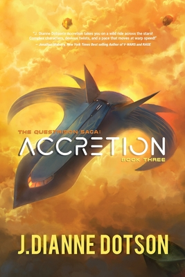 Accretion: The Questrison Saga: Book Three Cover Image