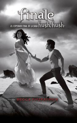 Finale (Spanish Edition) (Hush, Hush #4) Cover Image