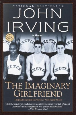 The Imaginary GirlfriendJohn Irving
