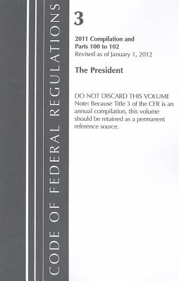 The President: 2011 Compilation and Parts 100-102 Cover Image