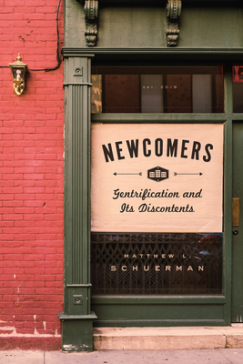 Newcomers: Gentrification and Its Discontents Cover Image