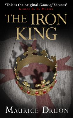 The Iron King (the Accursed Kings, Book 1) Cover
