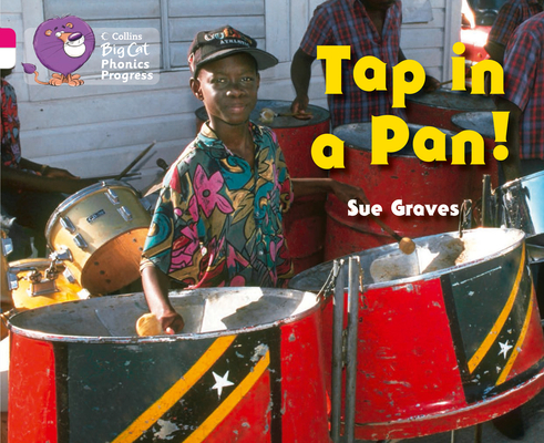 Tap in a Pan! (Collins Big Cat Phonics Progress) Cover Image