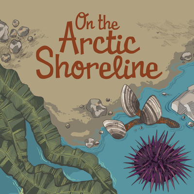 On the Arctic Shoreline: English Edition Cover Image