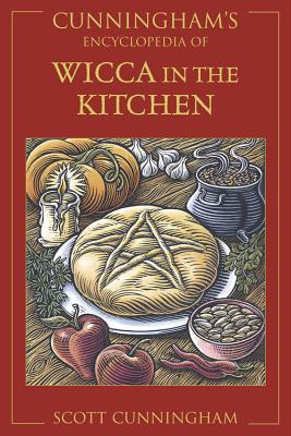 Cunningham's Encyclopedia of Wicca in the Kitchen Cover Image