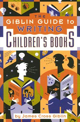 The Giblin Guide to Writing Children's Books Cover