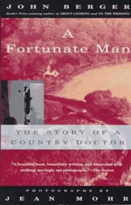 A Fortunate Man: The Story of a Country Doctor Cover Image