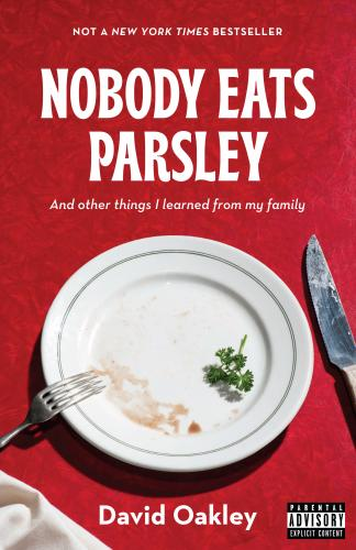 Nobody Eats Parsley: And other things I learned from my family Cover Image
