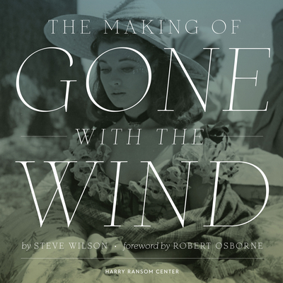 The Making of Gone with the Wind Cover Image