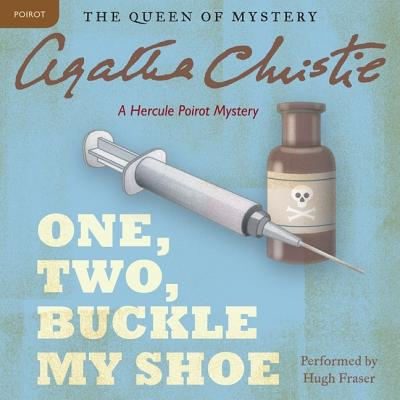 One, Two, Buckle My Shoe Lib/E: A Hercule Poirot Mystery (Hercule Poirot Mysteries (Audio) #1940) Cover Image