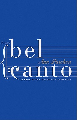 Bel Canto [With Earbuds] (Playaway Adult Fiction) Cover Image