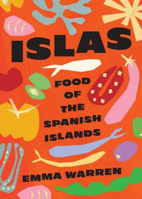 Islas: Food of the Spanish Islands Cover Image