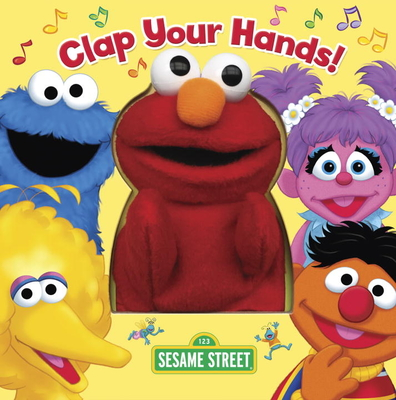 Clap Your Hands! (Sesame Street) [With Puppet] Cover