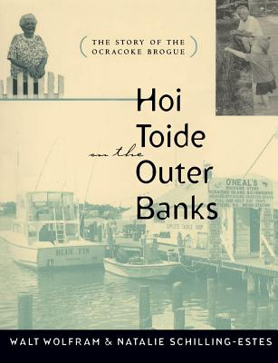 Hoi Toide on the Outer Banks: The Story of the Ocracoke Brogue Cover Image