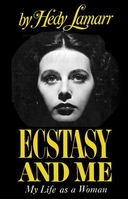 Ecstasy and Me My Life as a Woman Cover Image