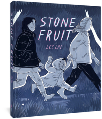 STONE FRUIT - By Lee Lai