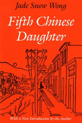 Fifth Chinese Daughter (Classics of Asian American Literature) Cover Image