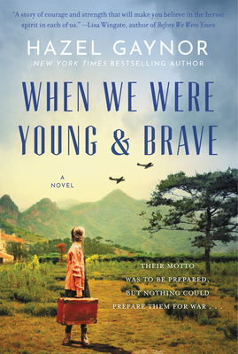 When We Were Young & Brave: A Novel Cover Image