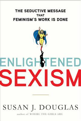Cover for Enlightened Sexism