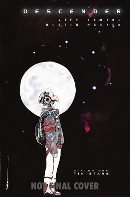 Descender, Volume 1: Tin Stars (Descender Tp #1) Cover Image