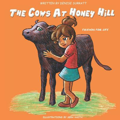 The Cows at Honey Hill: Friends for Life Cover Image