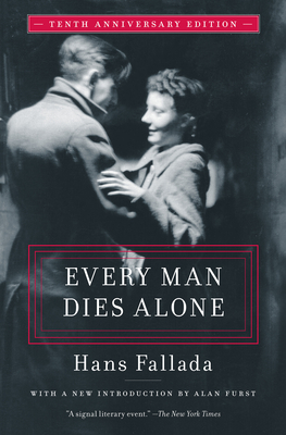 Every Man Dies Alone: Special 10th Anniversary Edition Cover Image