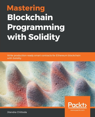 Mastering Blockchain Programming with Solidity Cover Image