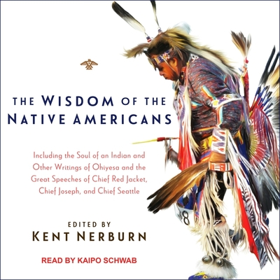 The Wisdom of the Native Americans Cover Image