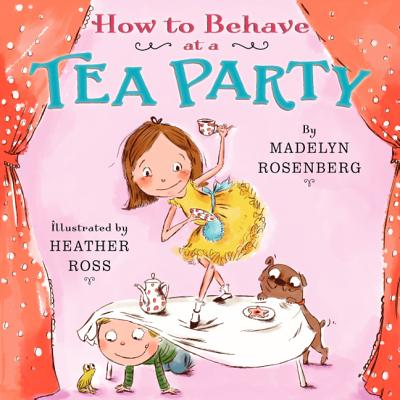 Cover for How to Behave at a Tea Party