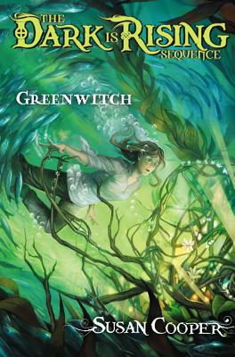Greenwitch (The Dark Is Rising Sequence #3) cover