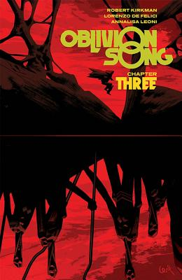 Cover for Oblivion Song by Kirkman & de Felici Volume 3