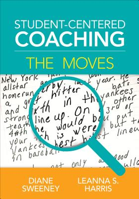 Student-Centered Coaching: The Moves Cover Image