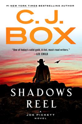 Shadows Reel (A Joe Pickett Novel #22) Cover Image