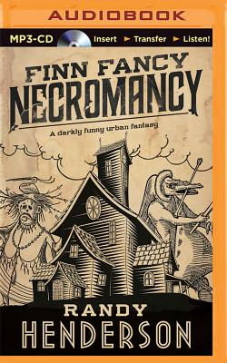 Finn Fancy Necromancy (Arcana Familia #1) Cover Image