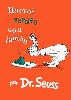 Huevos Verdes Con Jamon (Green Eggs and Ham) (I Can Read It All by Myself Beginner Books) Cover Image