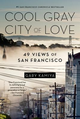 Cool Gray City of Love: 49 Views of San Francisco Cover Image