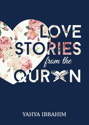 Love Stories from the Qur'an Cover Image
