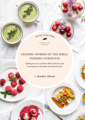 Cover for Feeding Women of the Bible, Feeding Ourselves
