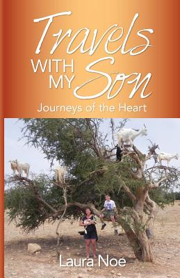 Travels With My Son: Journeys of the Heart Cover Image