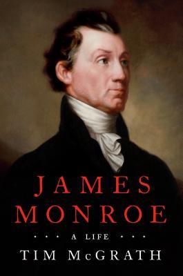 James Monroe: A Life Cover Image