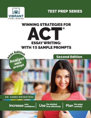 Winning Strategies For ACT Essay Writing: With 15 Sample Prompts (Test Prep) Cover Image