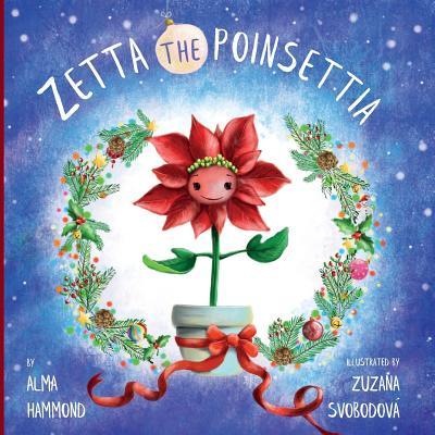 Zetta the Poinsettia Cover Image