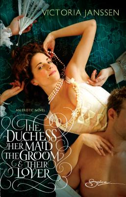 The Duchess, Her Maid, the Groom & Their Lover Cover